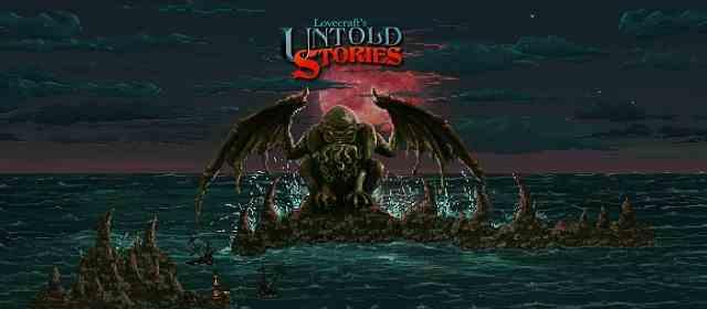 Lovecraft's Untold Stories Apk