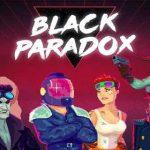Black Paradox v2.00 Mod APK