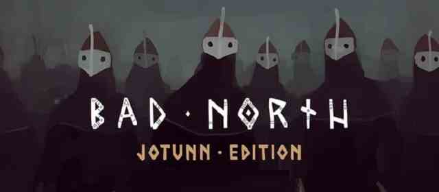 Bad North: Jotunn Edition Apk