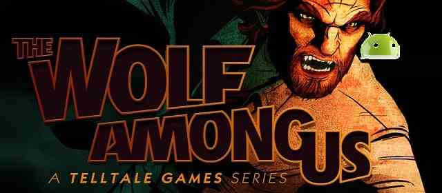 The Wolf Among Us v1.23 [Unlocked] APK Download For Android