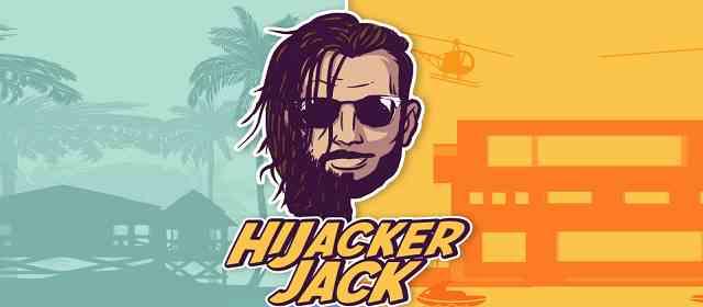 Hijacker Jack Apk
