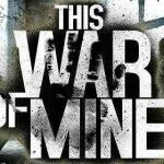 This War of Mine v1.5.10 b851 APK
