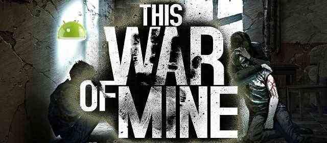 This War of Mine Apk