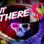 Out There: Ω Edition v3.0 APK