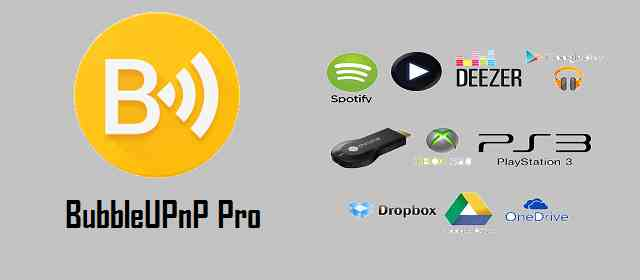 BubbleUPnP Pro for DLNA / Chromecast / Smart TV Apk