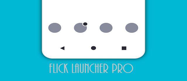 Flick Launcher Pro Apk