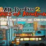 Mr Pumpkin 2: Walls of Kowloon v1.0.15 APK