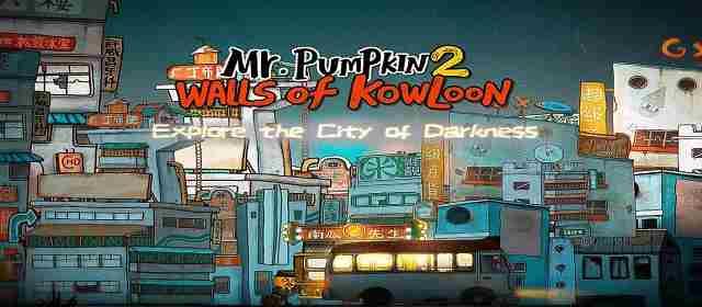 Mr Pumpkin 2: Walls of Kowloon Apk