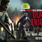 DEAD TRIGGER 2 v1.6.8 [Mod] APK