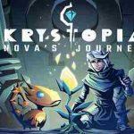 Krystopia: Nova's Journey v2020.7.31 APK