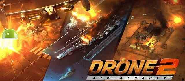 Drone 2 Air Assault Apk